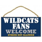 Wildcats Fans Welcome Wood Sign